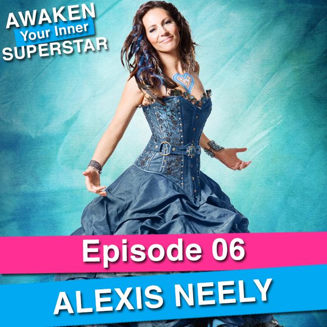 Alexis Neely - Awaken Your Inner Superstar - Episode Art