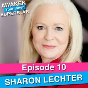 Sharon Lechter on Awaken Your Inner Superstar with Michelle Villalobos
