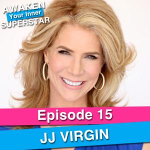 JJ Virgin on Awaken Your Inner Superstar with Michelle Villalobos