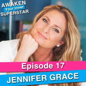 Jennifer Grace on Awaken Your Inner Superstar with Michelle Villalobos