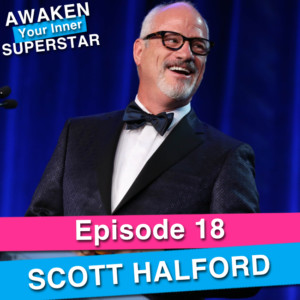 Scott Halford on Awaken Your Inner Superstar with Michelle Villalobos