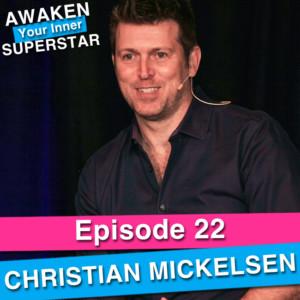 Christian Mickelsen on Awaken Your Inner Superstar with Michelle Villalobos
