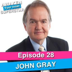 John Gray on Awaken Your Inner Superstar with Michelle Villalobos