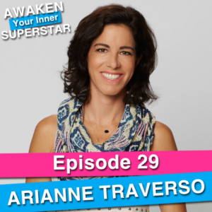 Arianne Traverso on Awaken Your Inner Superstar with Michelle Villalobos