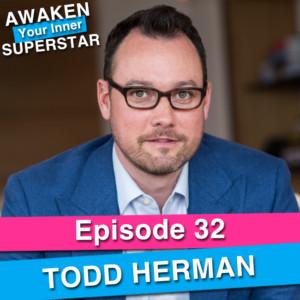 Todd Herman on Awaken Your Inner Superstar with Michelle Villalobos