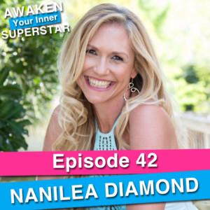 NaniLea Diamond on Awaken Your Inner Superstar with Michelle Villalobos