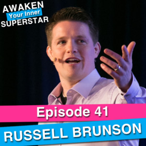 Russell Brunson on Awaken Your Inner Superstar with Michelle Villalobos