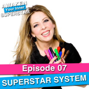 Superstar System on Awaken Your Inner Superstar