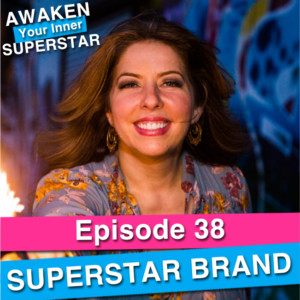 Superstar Brand on Awaken Your Inner Superstar with Michelle Villalobos
