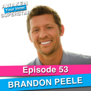Brandon Peele on Awaken Your Inner Superstar with Michelle Villalobos