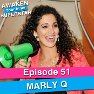 Marly Q on Awaken Your Inner Superstar with Michelle Villalobos