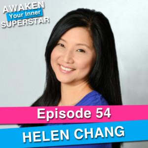 Helen Chang on Awaken Your Inner Superstar with Michelle Villalobos