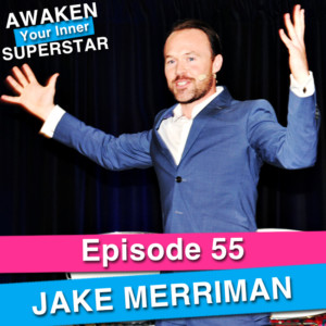 Jake Merriman on Awaken Your Inner Superstar with Michelle Villalobos