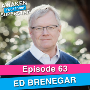 Ed Brenegar on Awaken Your Inner Superstar with Michelle Villalobos