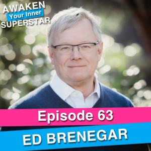 Ed Brenegar on Awaken Your Inner Superstar with Michelle Villalobos
