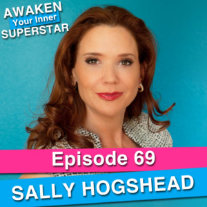 Sally Hogshead on Awaken Your Inner Superstar with Michelle Villalobos