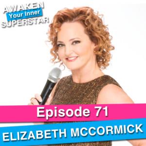 Elizabeth McCormick on Awaken Your Inner Superstar with Michelle Villalobos