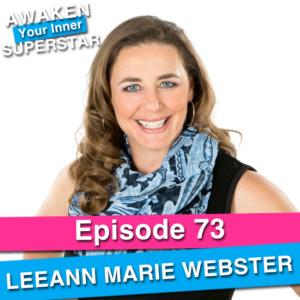 LeeAnn Marie Webster on Awaken Your Inner Superstar with Michelle Villalobos
