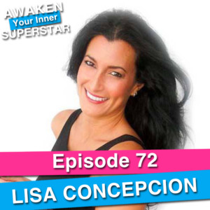 Lisa Concepcion on Awaken Your Inner Superstar with Michelle Villalobos